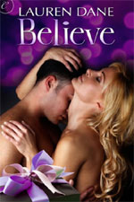 Believe by Lauren Dane