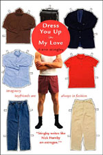 Dress You Up in My Love by Diane Stingley