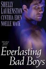 Everlasting Bad Boys by Cynthia Eden
