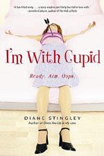 I'm With Cupid by Diane Stingley