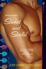 Sweet and Sinful by Jodi Lynn Copeland