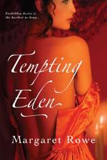 Tempting Eden by Margaret Rowe