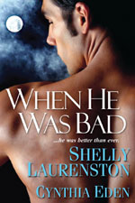 When He Was Bad by Cynthia Eden