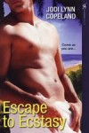 Escape to Ecstasy by Jodi Lynn Copeland