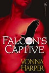 Falcon's Captive by Vonna Harper