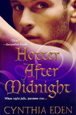 Hotter After Midnight by Cynthia Eden (Mass Market)