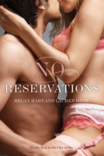 No Reservations by Lauren Dane and Megan Hart