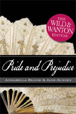 Pride and Prejudice: The Wild and Wanton Edition by Michelle Pillow