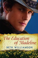 The Education of Madeline by Beth Williamson