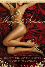 Wrapped in Seduction by Jodi Lynn Copeland