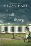 All Fall Down by Megan Hart
