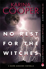 No Rest for the Witches by Karina Cooper