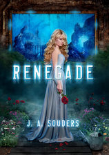 Renegade (The Elysium Chronicles Book 1) by J.A. Soudes