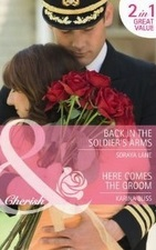 Back in the Soldiers Arms by Soraya Lane (Mills & Boon)