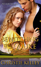 Bewitching the Duke by Christie Kelley