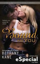 Bound to You by Bethany Kane