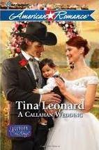A Callahan Wedding by Tina Leonard