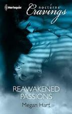 Reawakened Passions by Megan Hart