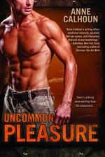 Uncommon Pleasure by Anne Calhoun