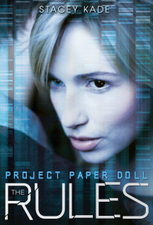 Project Paper Doll: Rules by Stacey Kade