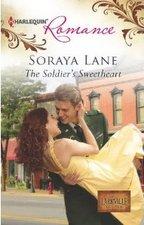 The Soldier's Sweetheart by Soraya Lane