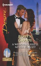 A Wedding She'll Never Forget by Robyn Grady
