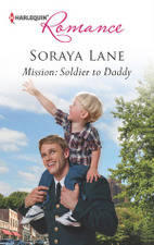 Mission Soldier to Daddy by Soraya Lane