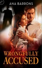 Wrongfully Accused by Ana Barrons
