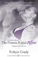 The Prince's Royal Affair by Robyn Grady