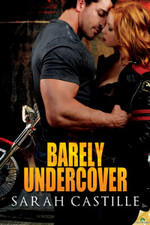 Barely Undercover by Sarah Castille