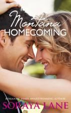 Montana Homecoming by Soraya Lane