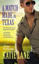 A Match Made in Texas by Katie Lane