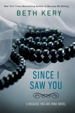Since I Saw You by Beth Kery