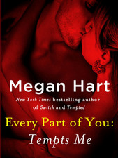 Every Part of You Tempts Me by Megan Hart