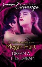 Dream a Little Dream by Megan Hart