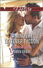 Taming The Takeover Tycoon by Robyn Grady