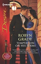 Temptation on His Terms by Robyn Grady