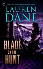 Blade of the Hunt by Lauren Dane