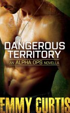 Dangerous Territory by Emmy Curtis
