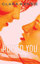 Run to You - Part Four by Clara Kensie