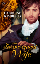 An Inconvenient Wife by Caroline Kimberly