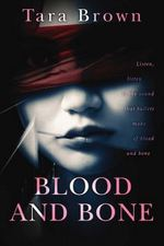 Blood and Bone by Tara Brown