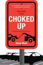 Choked Up (A Maisie McGrane Mystery) by Janey Mack