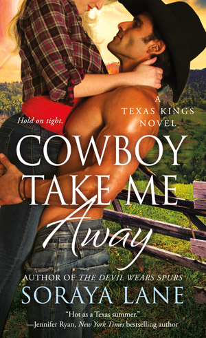 Cowboy Take Me Away by Soraya Lane