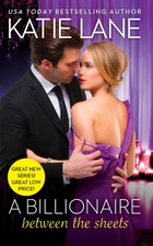 A Billionaire Between the Sheets by Katie Lane