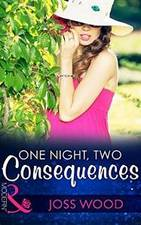 One Night, Two Consequences by Joss Wood