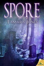 Spore by Tamara Jones