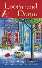 Loom & Doom by Carol Ann Martin