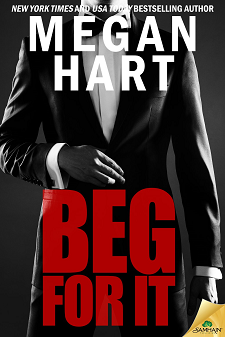 Beg for It by Megan Hart
