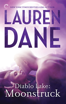 Diablo Lake: Moonstruck by Lauren Dane